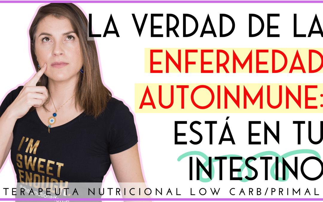 ENFERMEDADES AUTOINMUNES E INTESTINO PERMEABLE