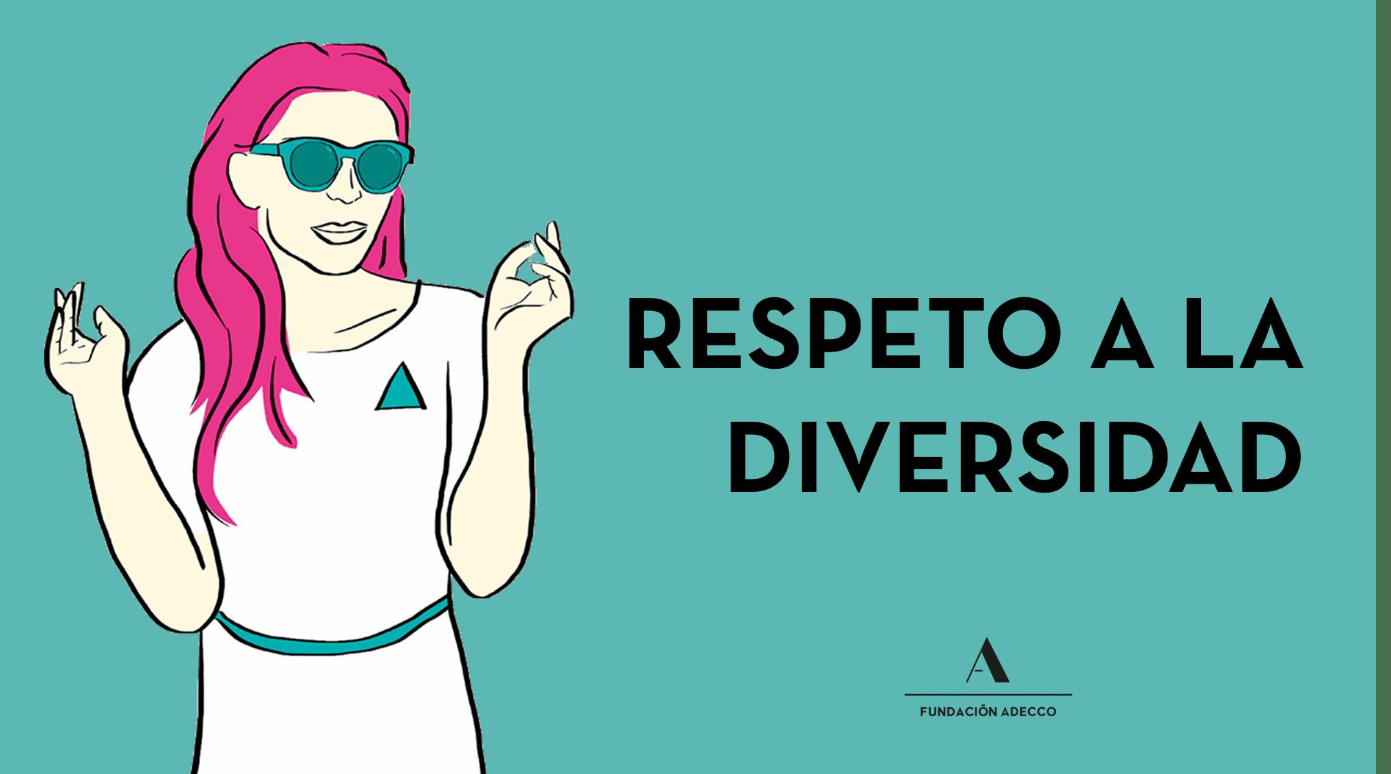 """Dibujo mujer con gafas de sol junto a las palabras """"respeto a la diversidad"""""""