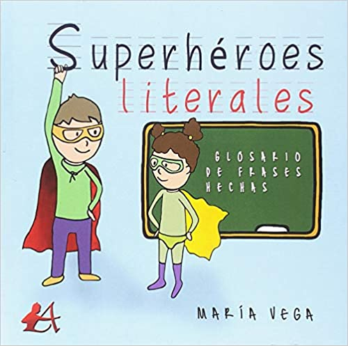 superhéroes literales