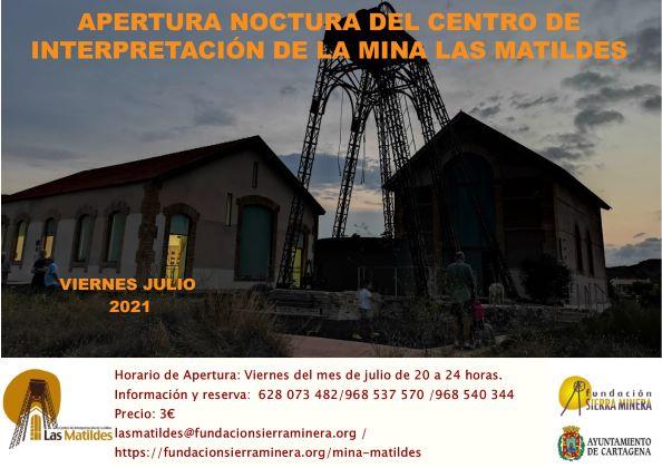 Apertura nocturna del Centro de Interpretación de la Mina las Matildes