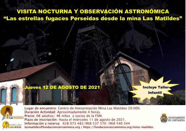 """Visita nocturna y Observación Astronómica  """"Las estrellas fugaces Perseidas desde la mina Las Matildes"""""""