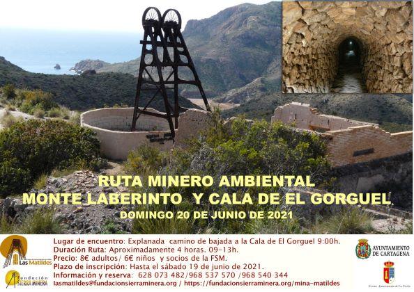 Ruta Minero-Ambiental Monte Laberinto y Cala de El Gorguel