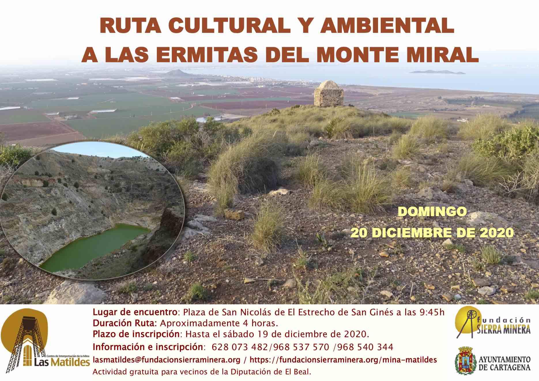 Ruta cultural y ambiental a las ermitas del Monte Miral