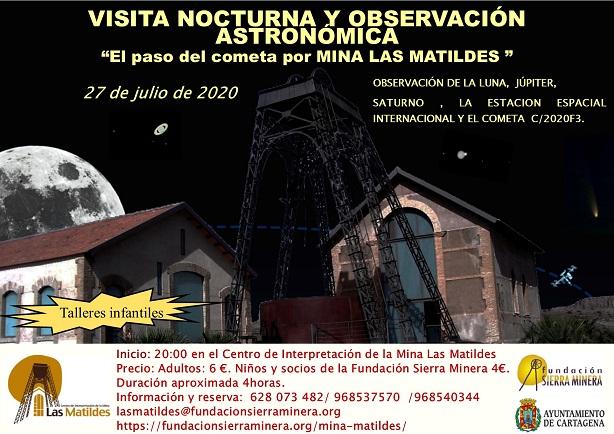 """VISITA NOCTURNA Y OBSERVACIÓN ASTRONÓMICA """"El paso del cometa por MINA LAS MATILDES """""""