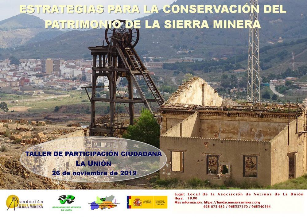 Talleres de participación ciudadana para la conservación del patrimonio de la Sierra Minera