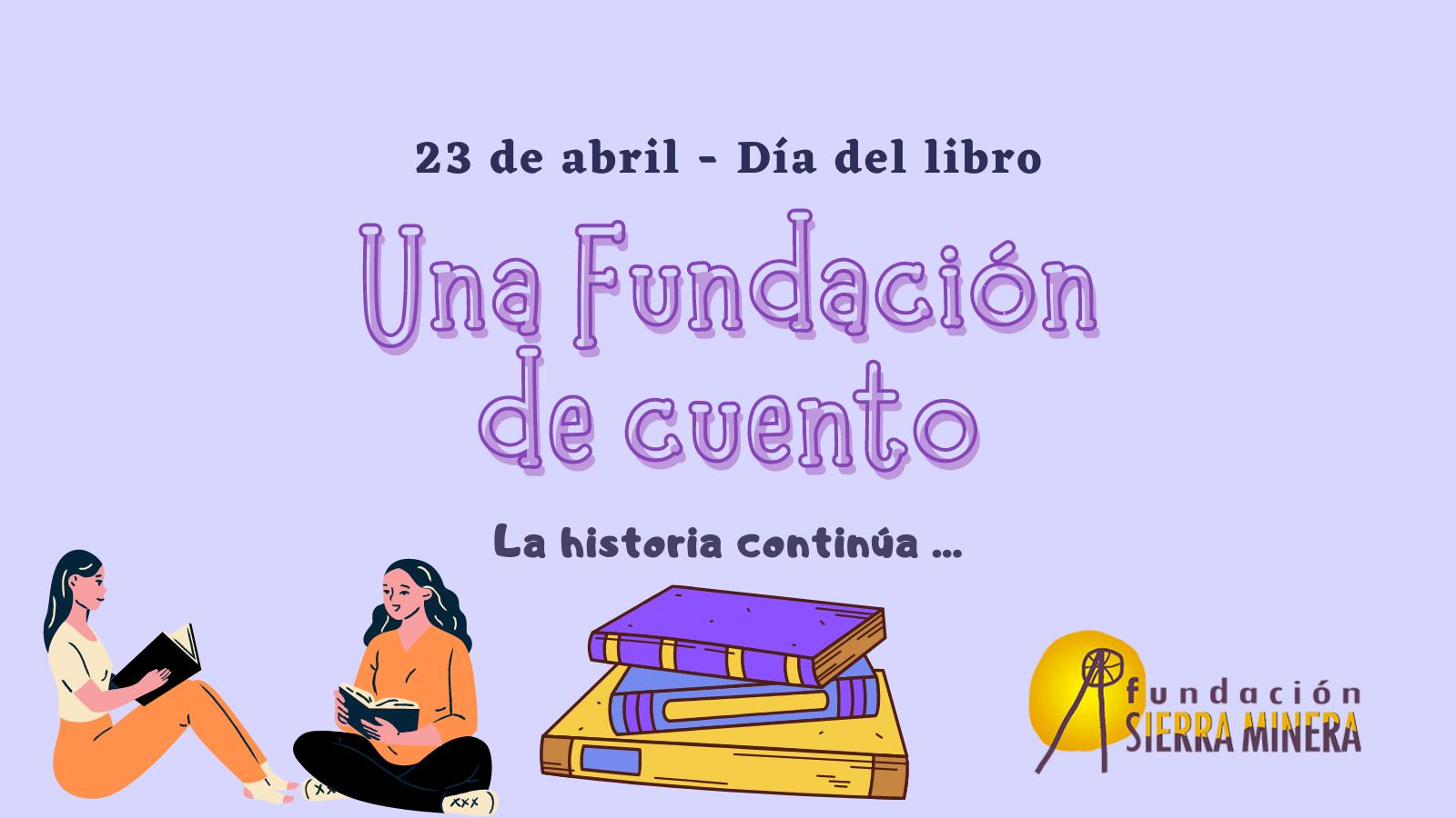 'Una Fundación de cuento' para conmemorar el Día del libro