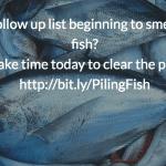 #FollowUpFriday and piling up fish?