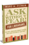 Ask Without Fear for Librarians