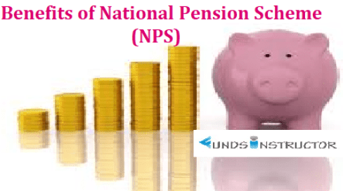 Benefits of National Pension Scheme (NPS)