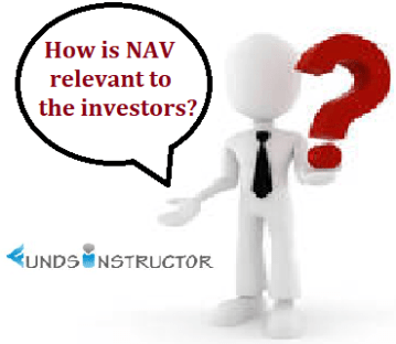 How is NAV relevant to the investors