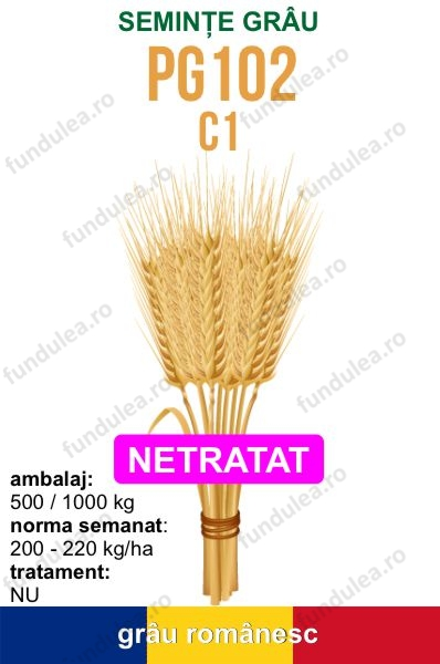 seminte grau PG102 c1 NETRATAT, fundulea.ro, compania seminte fundulea