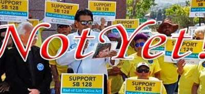 Die with Dignity – Not in California – SB-128 Failed