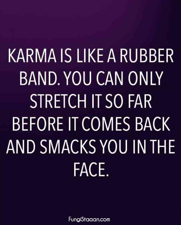 Quotes about Bad People and Karma