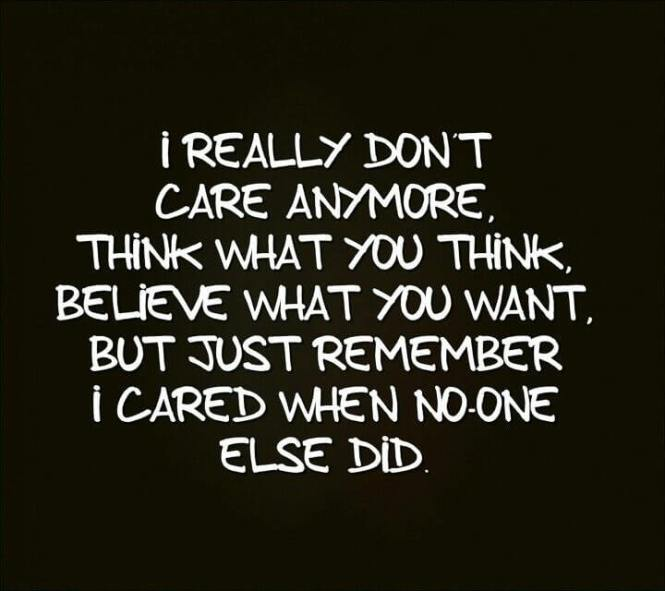 I Don't Care Anymore Quotes