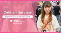 セリーナ選手( @tkn0801 )インタビュー!EVO2019