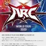 ARC WORLD TOUR 2020 Cancelled due to Coronavirus outbreak