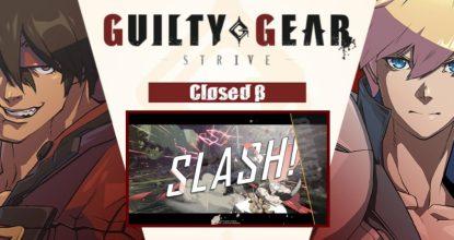 GUILTY GEAR -STRIVE- クローズドβテストに参加!ゲーム画面と感想をお届けします!