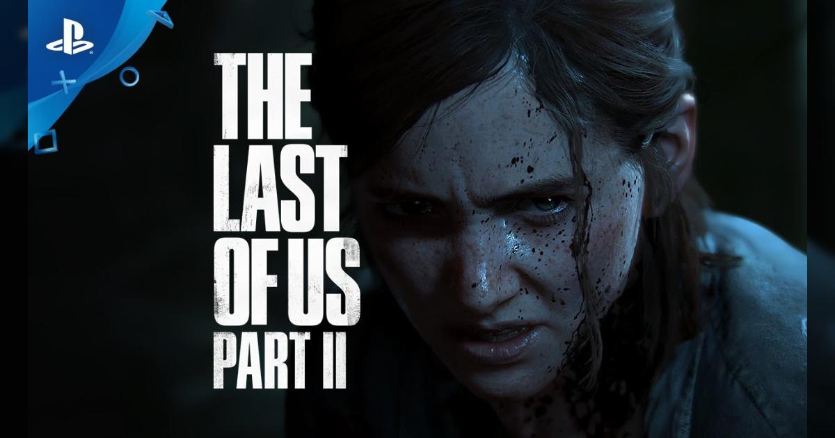 最後生還者The Last of Us Part II 開售日決定
