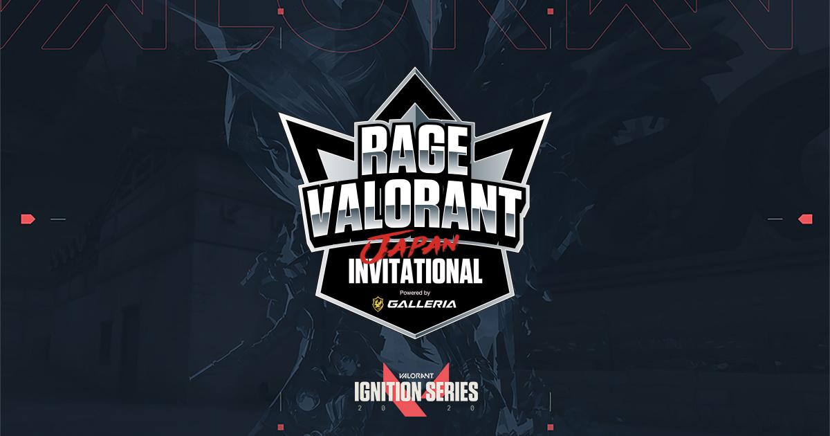 RAGE VALORANT JAPAN INVITATION
