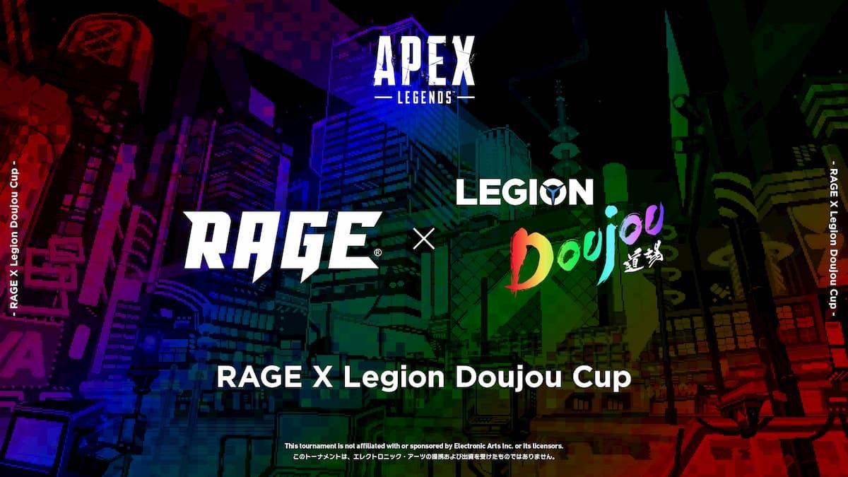 RAGE×Legion Doujou Cup
