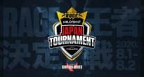 世界中から注目されている「VALORANT」のオープン大会「RAGE VALORANT JAPAN TOURNAMENT Powered by GALLERIA」が開催!