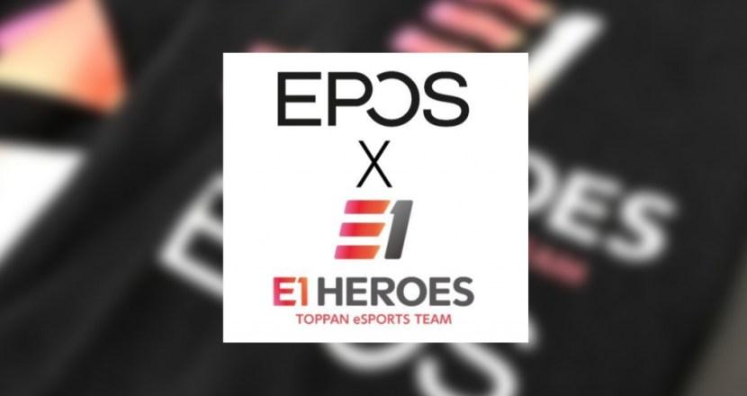 凸版印刷のeスポーツ部「E1 HEROES」とEPOSがパートナーシップを締結