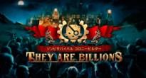 PS4版「ゾンビサバイバル コロニービルダー They Are Billions」が本日発売!とにかくゾンビの数がヤバい!