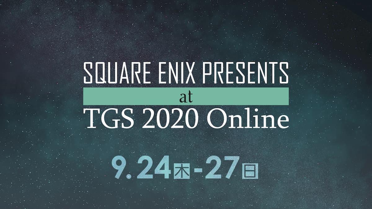 SQUARE ENIX PRESENTS at TGS 2020 Online