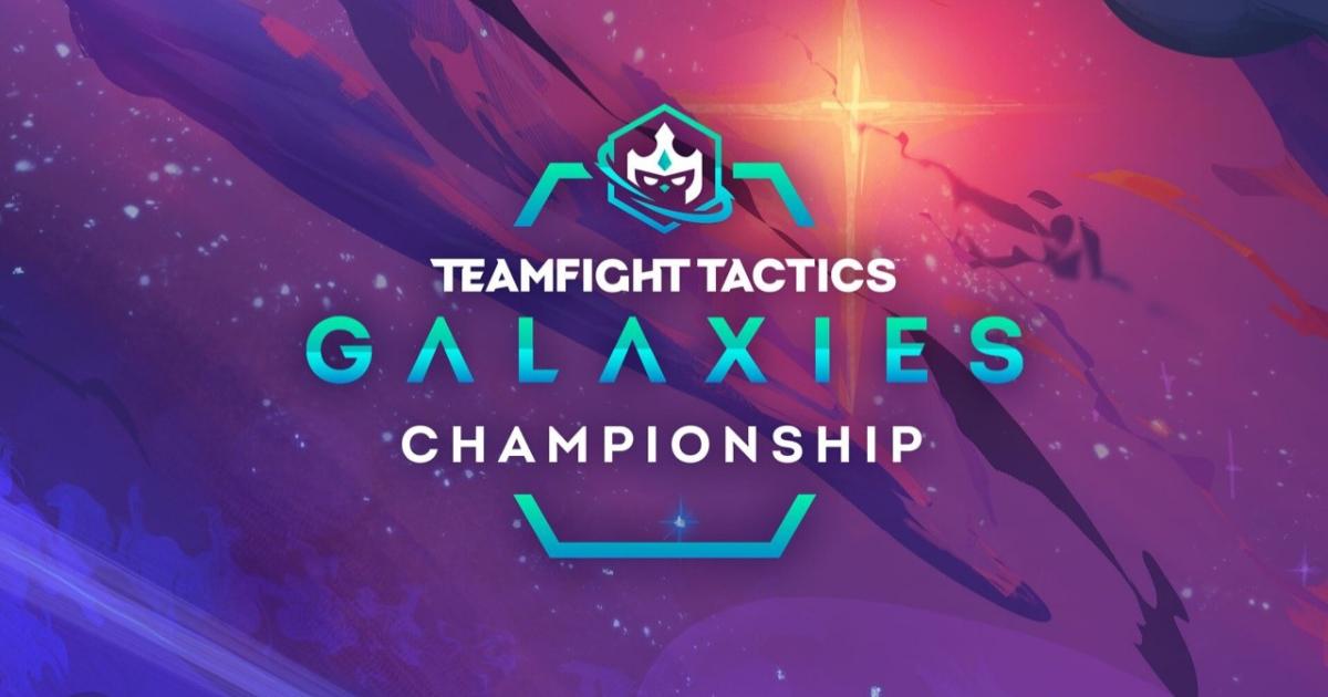 賞金総額20万ドルのチームファイト タクティクス世界大会「GALAXIES CHAMPIONSHIP」が開幕!