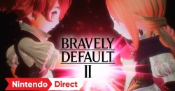 2021年2月26日(金)発売予定のシリーズ完全新作「ブレイブリーデフォルトII」ファイナルトレーラー公開!