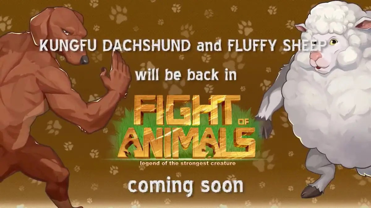 KONGFU DACHSHUND and FLUFFY SHEEP will be back in Fight of Animals coming soon