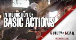 「GUILTY GEAR -STRIVE-」スターターガイド動画#14公開!公開された動画をまとめてご紹介!