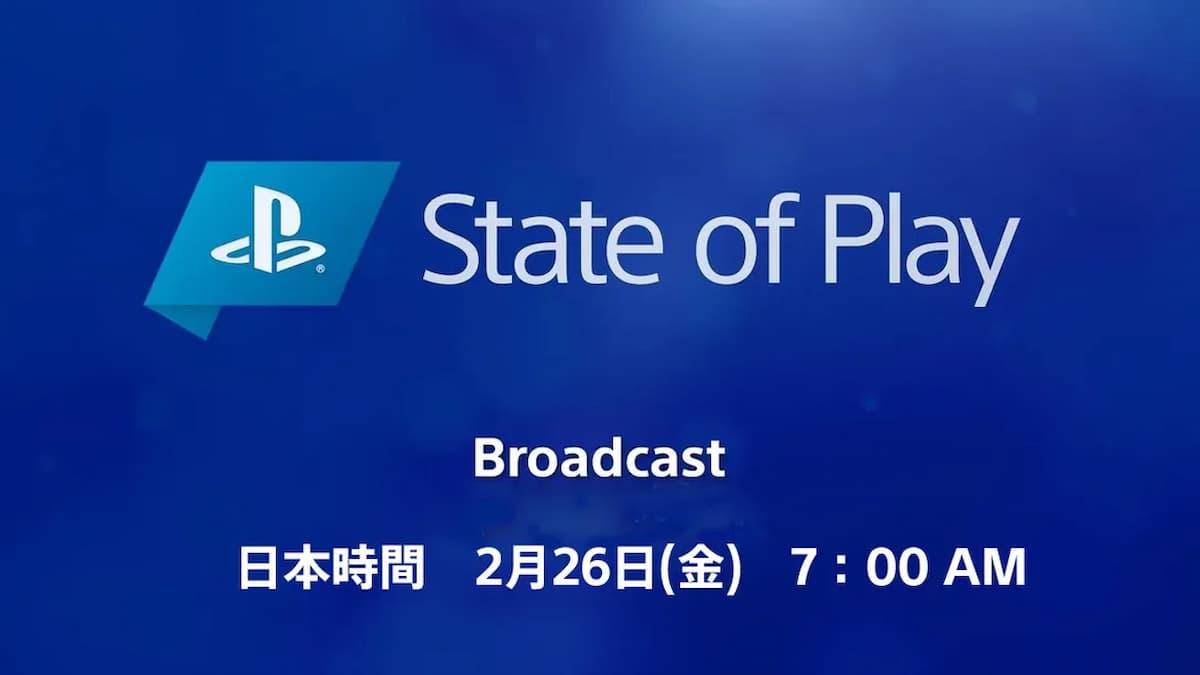 PlayStationの最新情報をお届けする「State of Play」が放送決定!PS5タイトルの情報もあり!