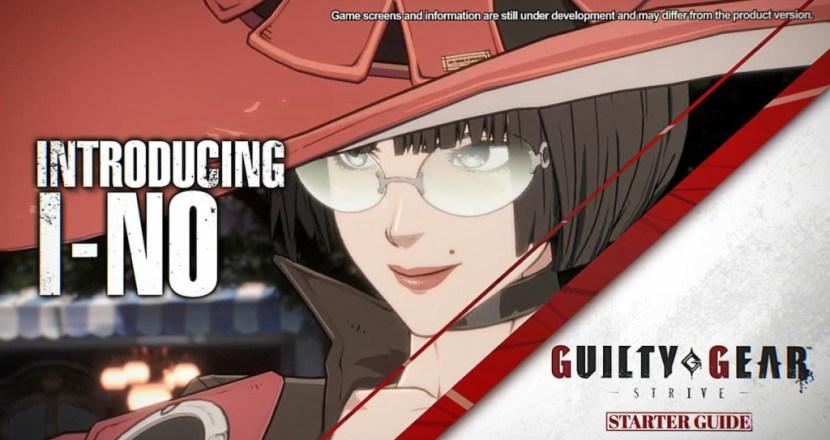 「GUILTY GEAR -STRIVE-」スターターガイド#16が公開!イノの独特な使用感を予習!