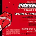 注目情報目白押し!E3 2021「SQUARE ENIX PRESENTS SUMMER SHOWCASE」発表内容まとめ!