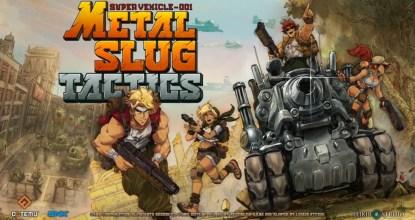 あのメタスラがストラテジーゲームに!?「METAL SLUG TACTICS」発表!