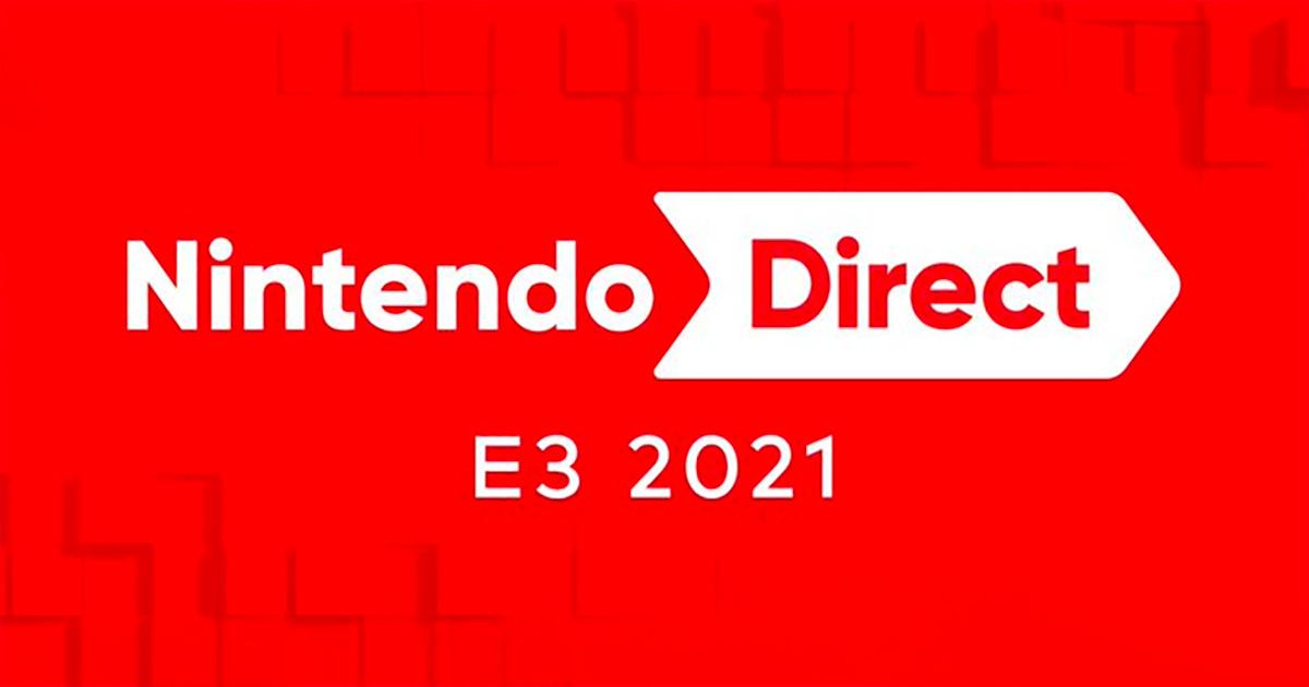 「Nintendo Direct | E3 2021」確定將於日本時間6月15日凌晨1點起播出!
