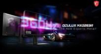 MSIの新ブランドから驚異の360Hz駆動を実現したウルトラハイエンドゲーミングモニター「Oculux NXG253R」発表