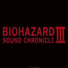 BIOHAZARD SOUND CHRONICLE III (通常盤) (メガジャケ付)