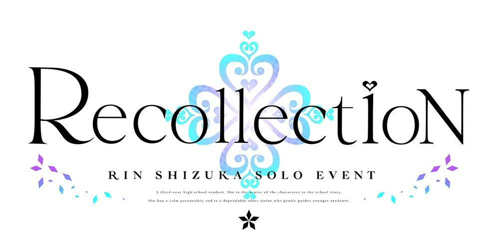 Rin Shizuka Solo Event Recollection