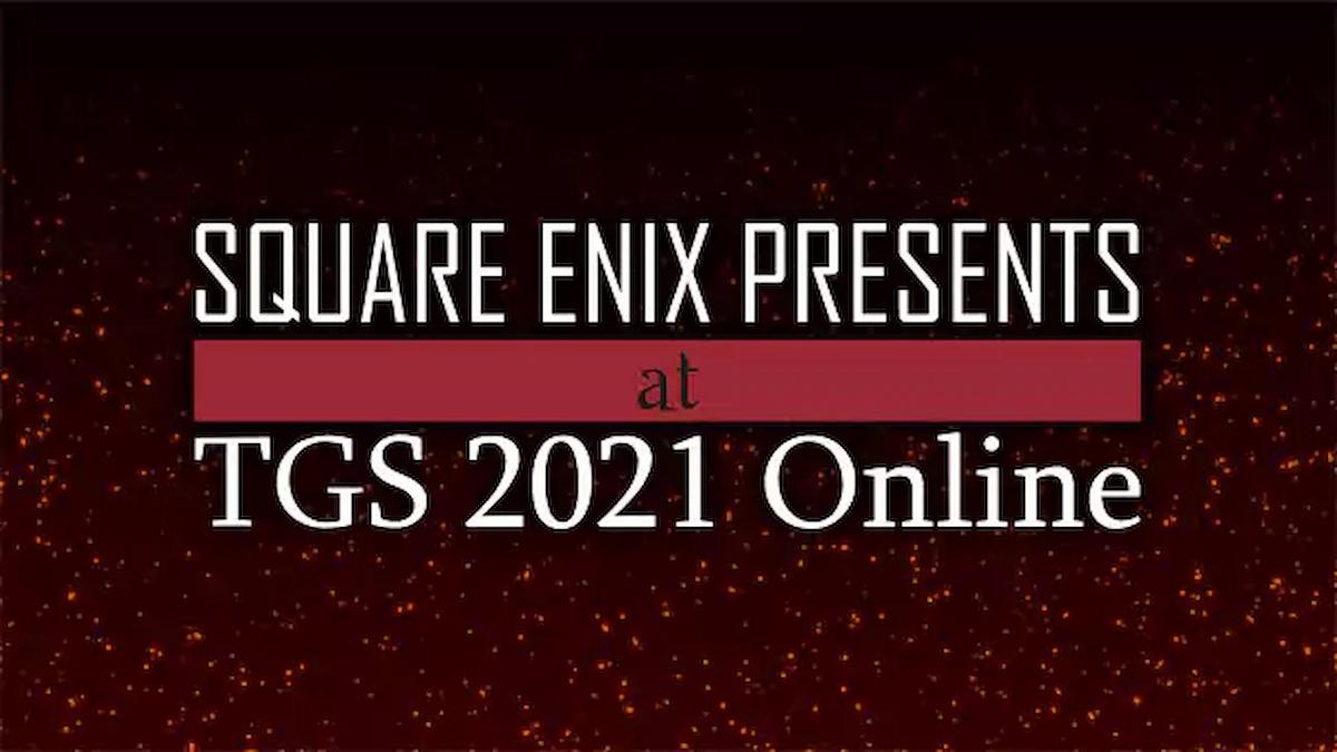 スクエニのTGS2021 Online特設サイトがオープン!「SQUARE ENIX PRESENTS」の配信情報も公開!