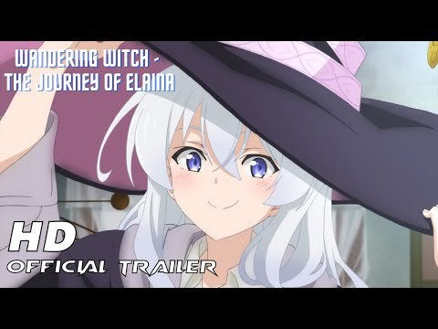 Wandering Witch: The Journey of Elaina Trailer