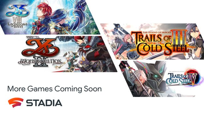 Ys, The Legend of Heroes: Trails of Cold Steel Games Launch on Stadia