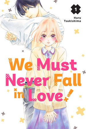 We Must Never Fall in Love! Manga Ends With 9th Volume