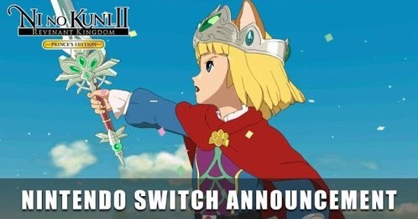 Ni no Kuni II: Revenant Kingdom - Prince's Edition Game Heads to Switch on September 17