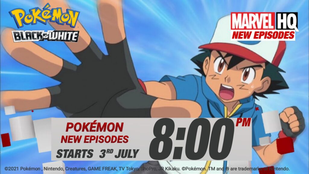 Marvel HQ India to Premiere Pokémon Season 14 : Black and White on 3rd July at 8pm. - ANIME NEWS INDIA