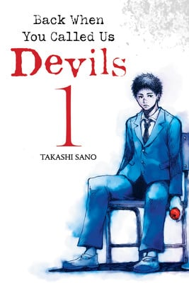 Back When You Called Us Devils Author Launches New Manga