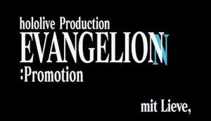 hololive, Evangelion Special Project Cancelled Due to Unforeseen Circumstances