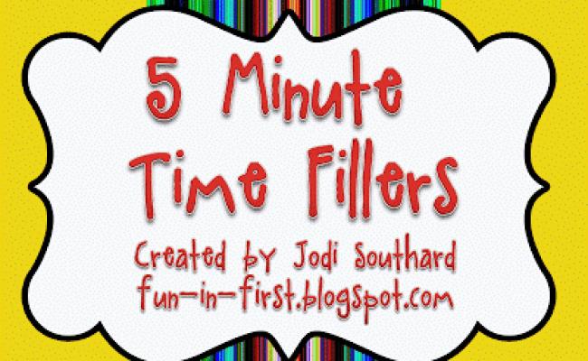 5 Minute Time Fillers Fun In First
