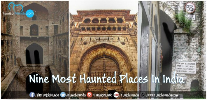 9 Most Haunted Places In India That Will Scare The Toughest Of You